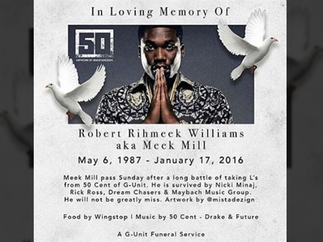 50 Cent Meek Mill's Obit ... Is Hysterical!