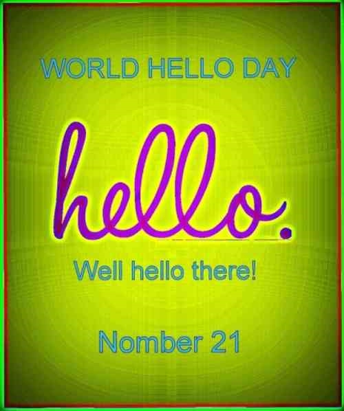 Say hello to at least ten people: Its 43rd World Hello Day today